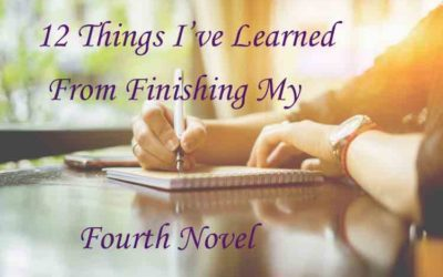 12 Things I've Learned From Finishing My Fourth Novel