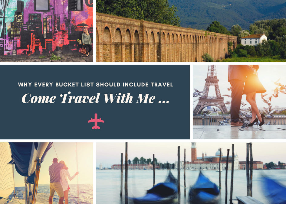 Why Every Bucket List Should Include Travel