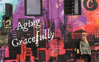 What Aging Gracefully Means To Me