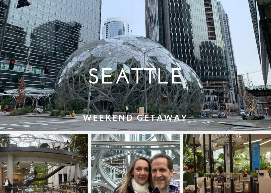 Weekend Getaway: Seattle (or more specifically, The Spheres)
