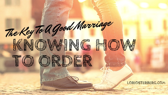 The Key To A Good Marriage – Knowing How To Order