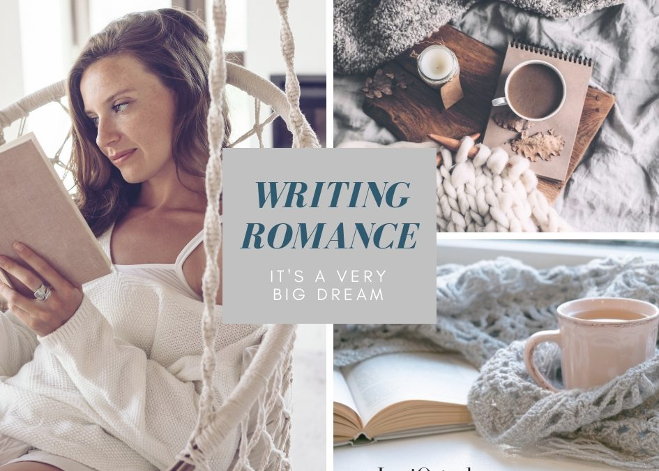 Writing A Romance Novel Is A Very Big Dream