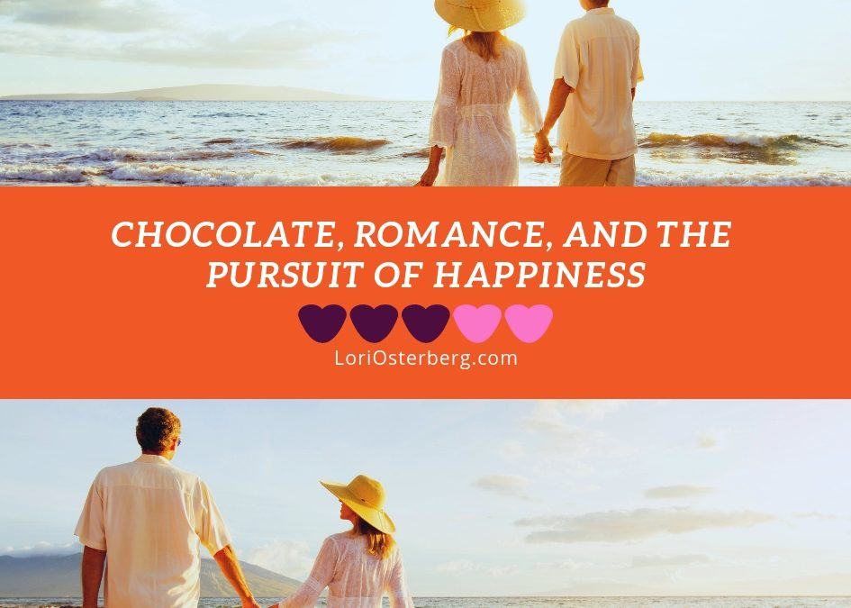 Chocolate, Romance, and The Pursuit of Happiness