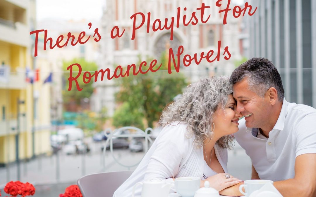 There's a Playlist For Romance Novels